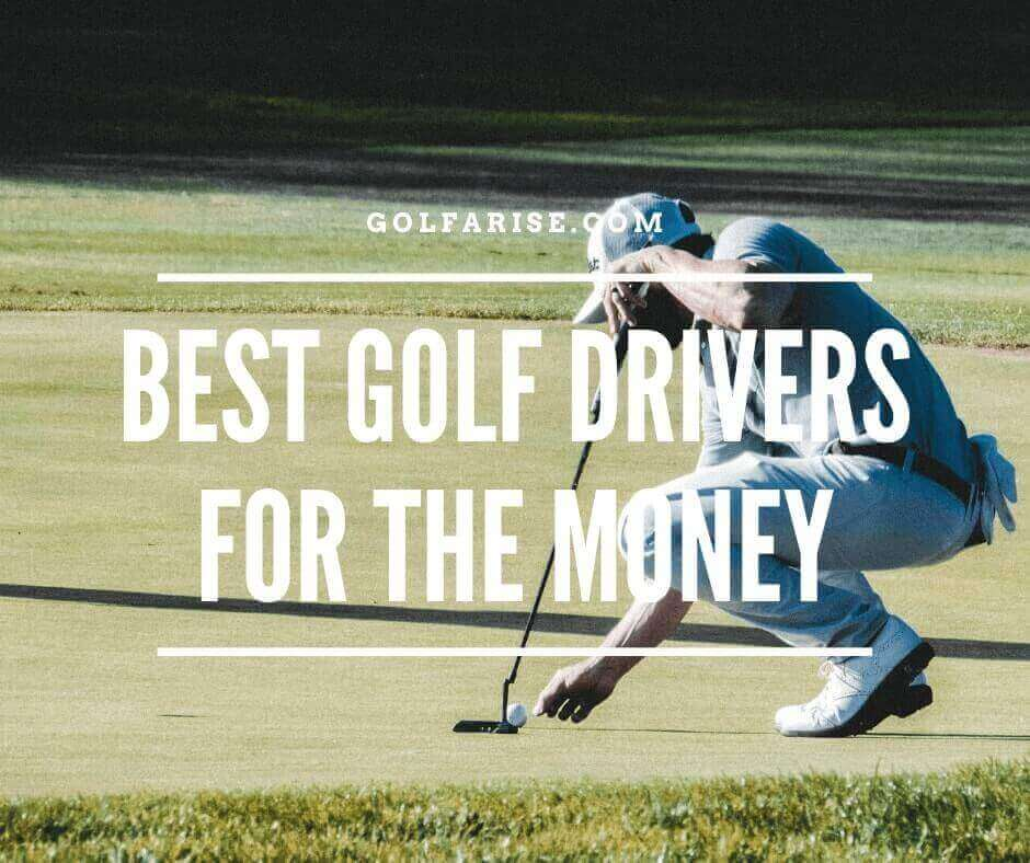 Best Golf Driver For the Money