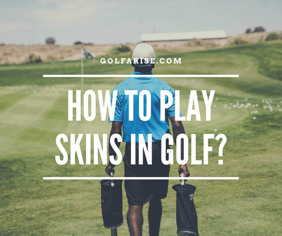 How to play skins in golf