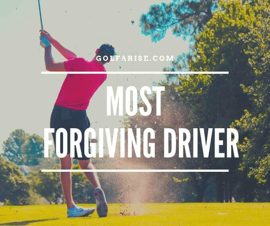 Most Forgiving Driver