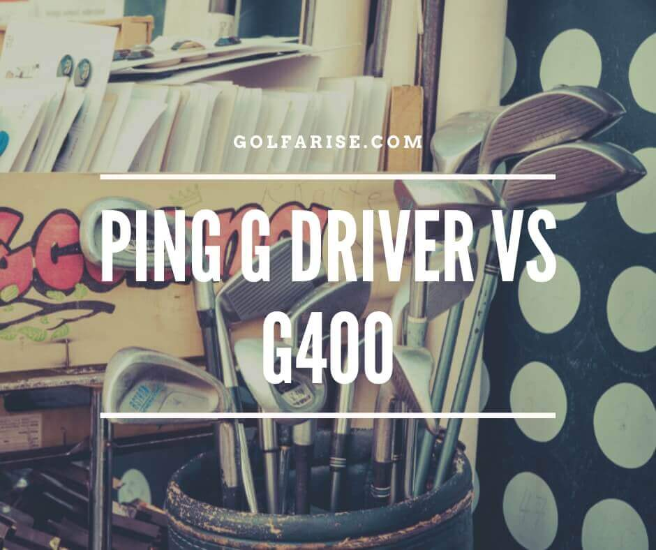 Ping g driver vs g400