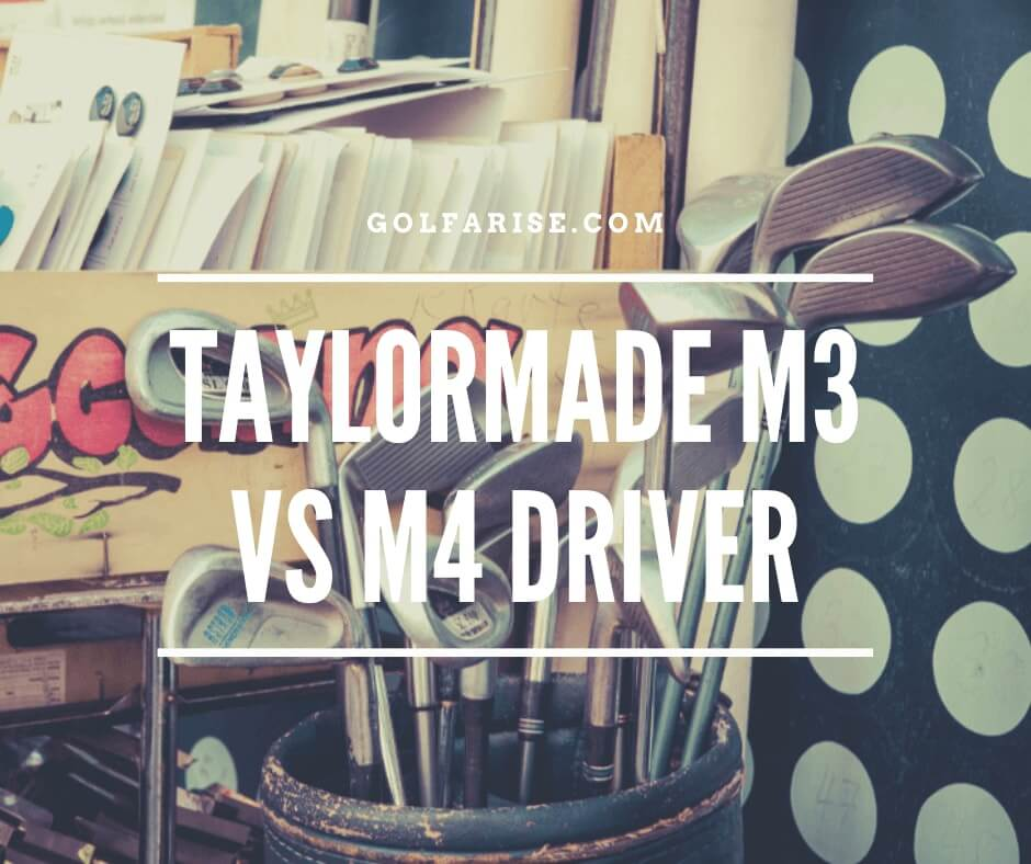 taylormade m3 vs m4 driver