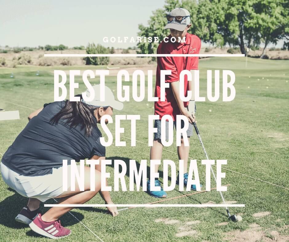 Best Golf Club Set for Intermediate