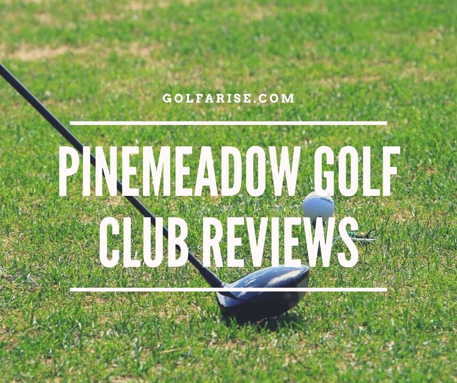 Pinemeadow Golf Club Reviews