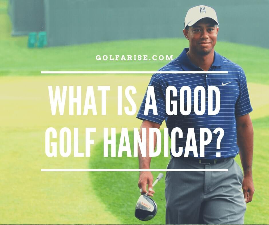 What is a Good Golf Handicap